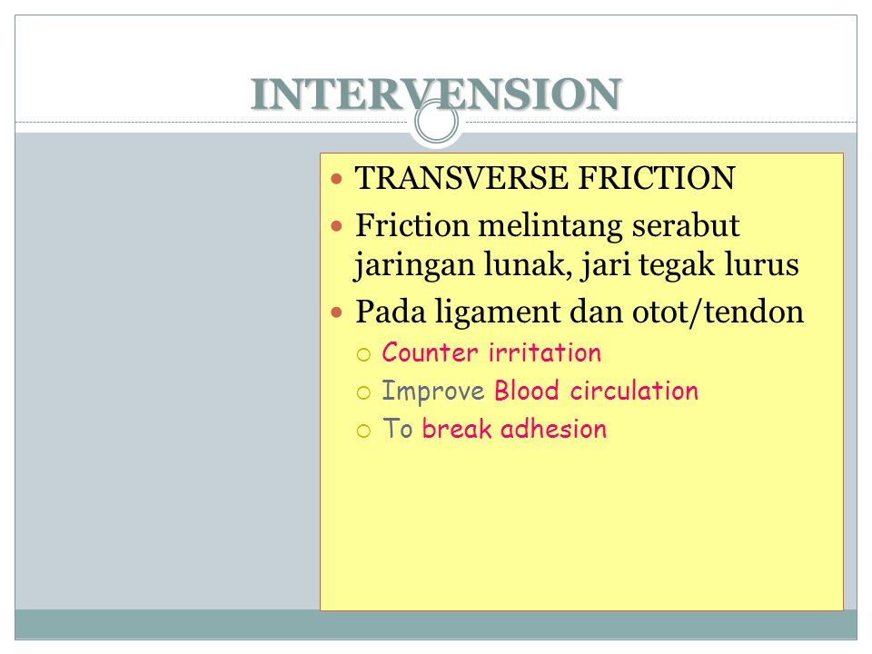 INTERVENSION TRANSVERSE FRICTION