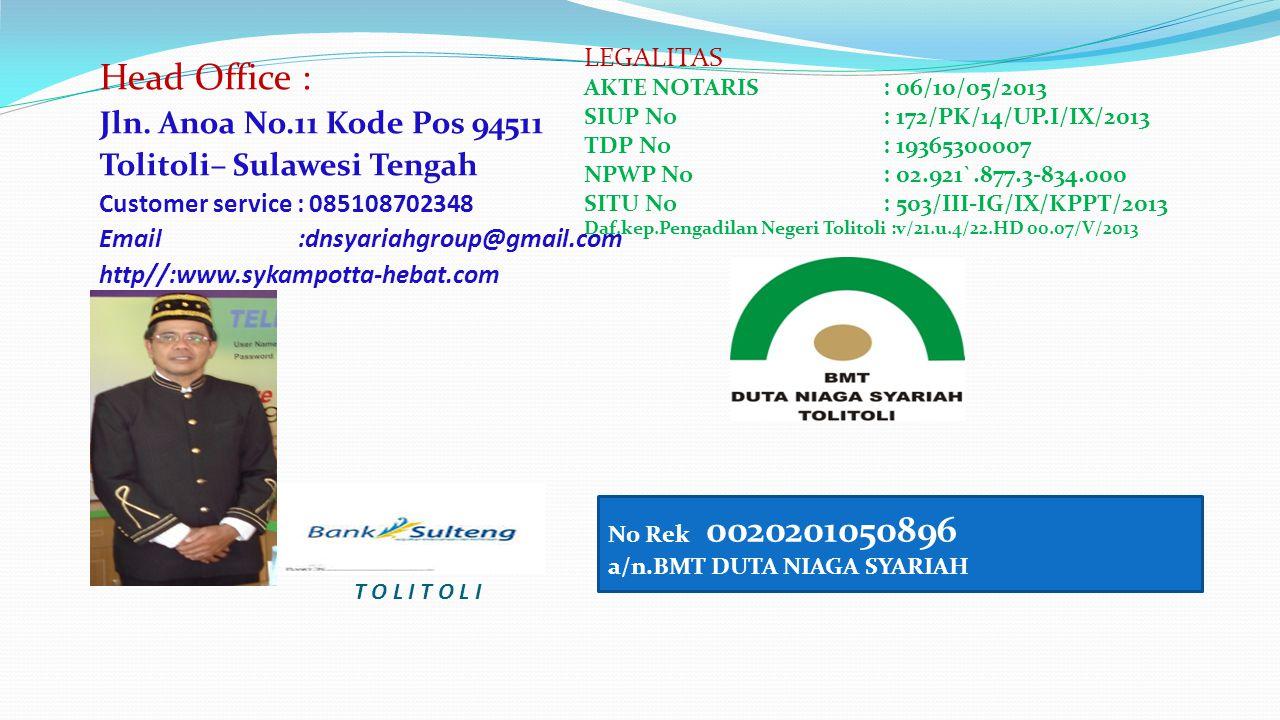 Head Office : Jln. Anoa No.11 Kode Pos 94511 Tolitoli– Sulawesi Tengah