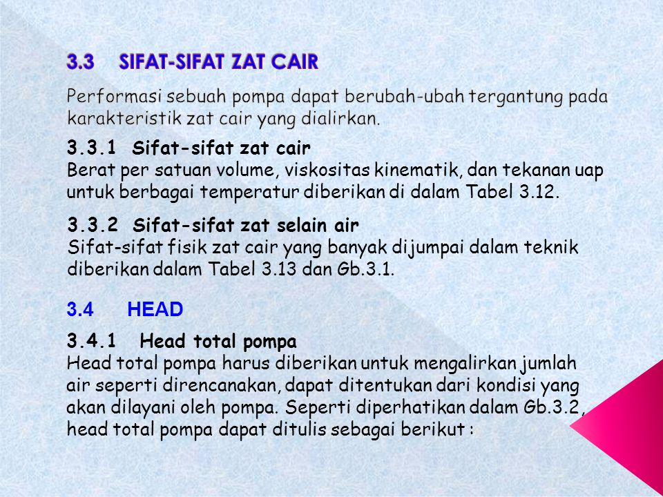 3.3 SIFAT-SIFAT ZAT CAIR 3.4 HEAD
