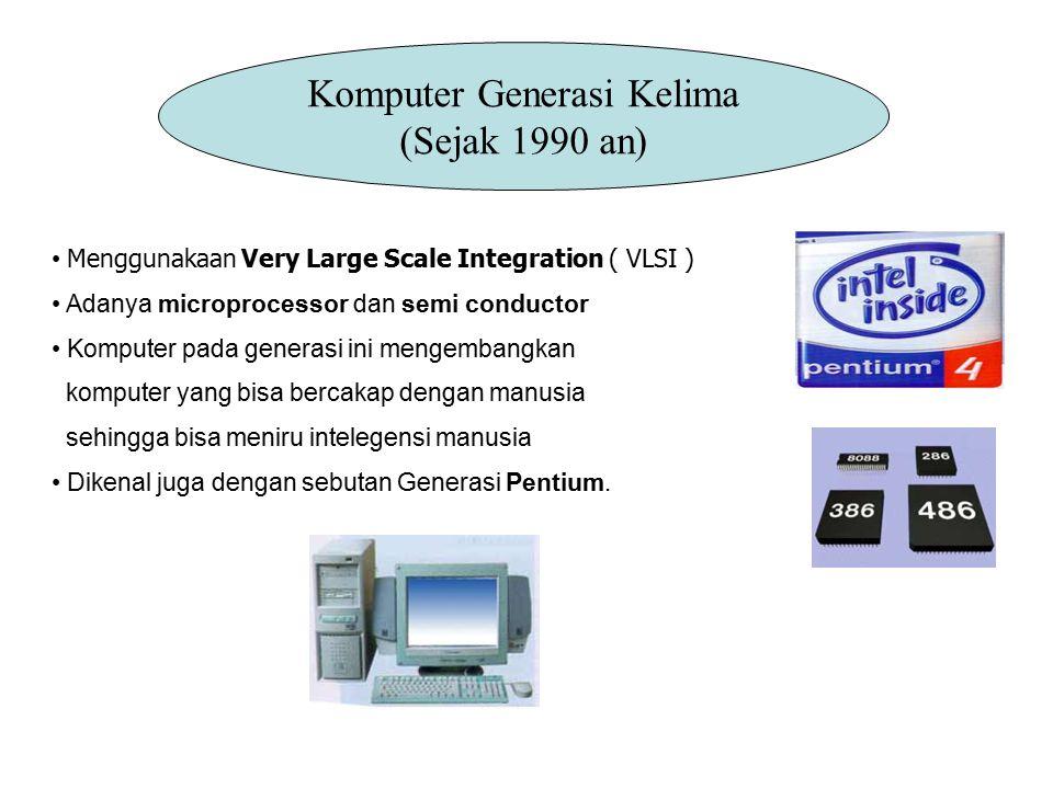 Komputer Generasi Kelima (Sejak 1990 an)
