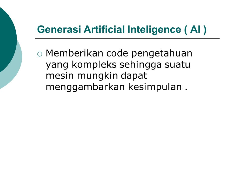 Generasi Artificial Inteligence ( AI )