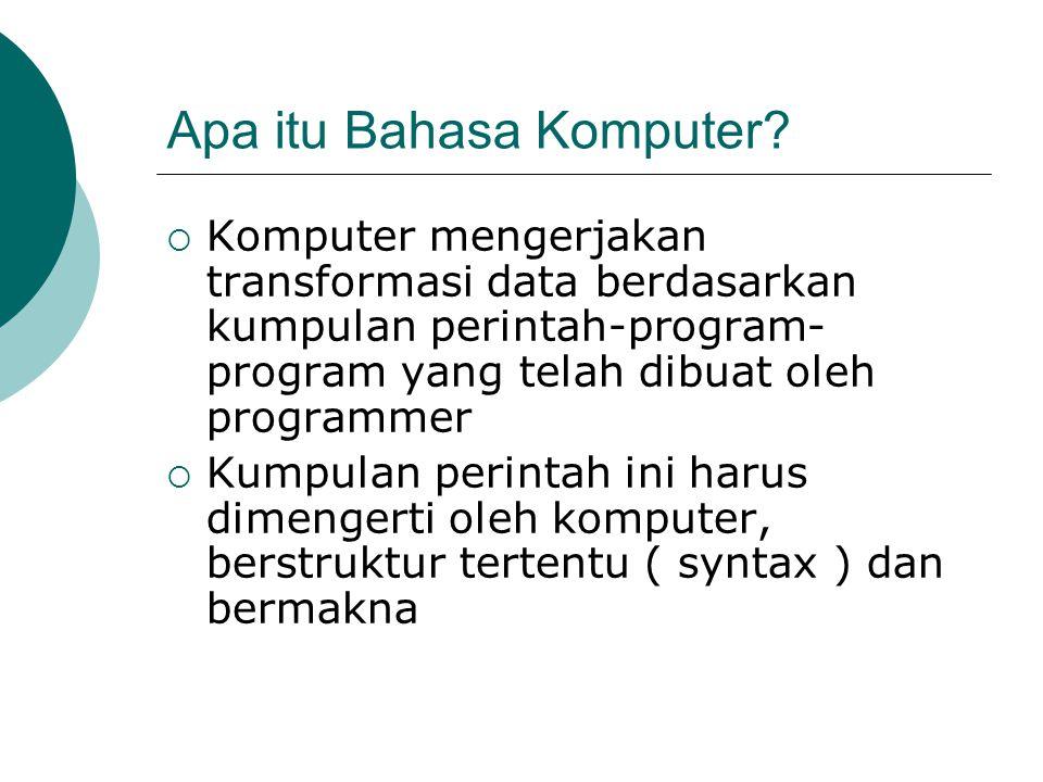 Apa itu Bahasa Komputer