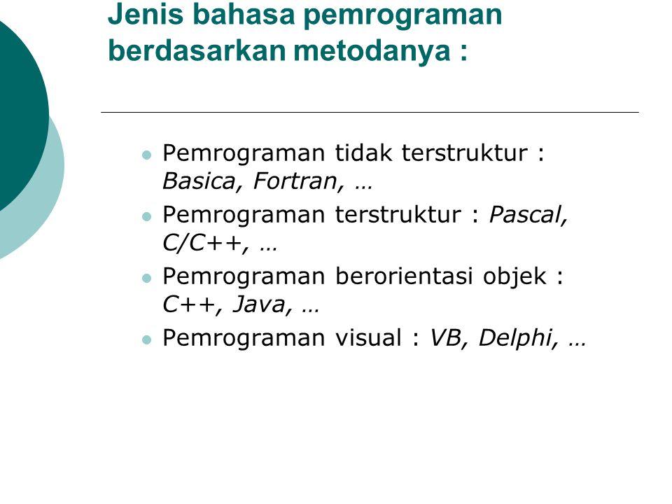 Jenis bahasa pemrograman berdasarkan metodanya :