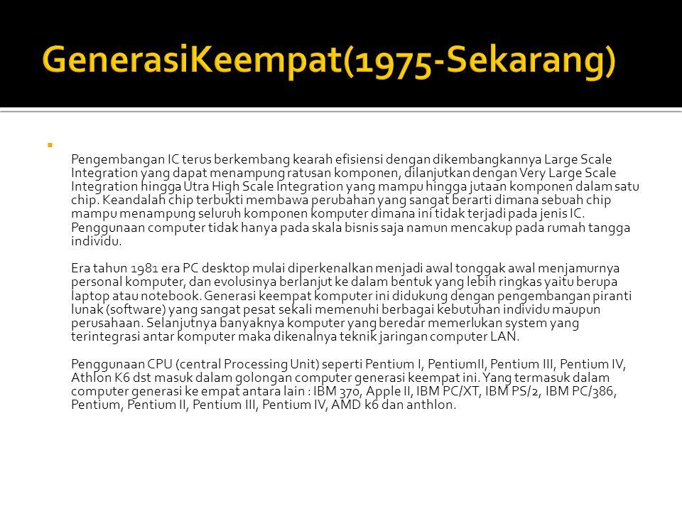 GenerasiKeempat(1975-Sekarang)