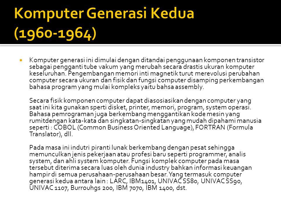 Komputer Generasi Kedua (1960-1964)