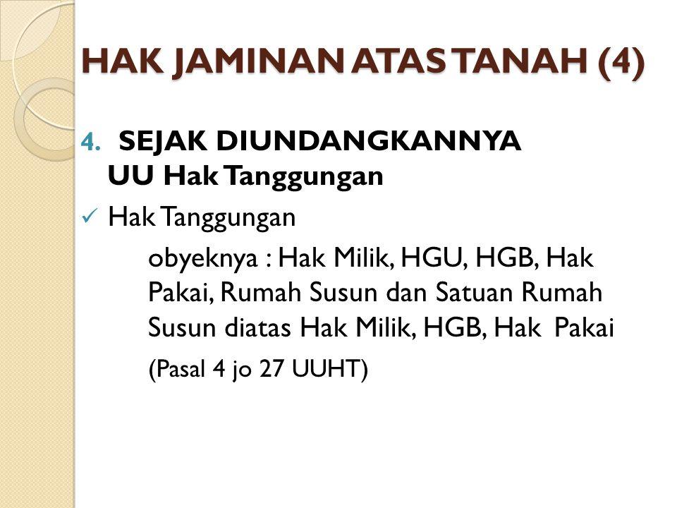 HAK JAMINAN ATAS TANAH (4)