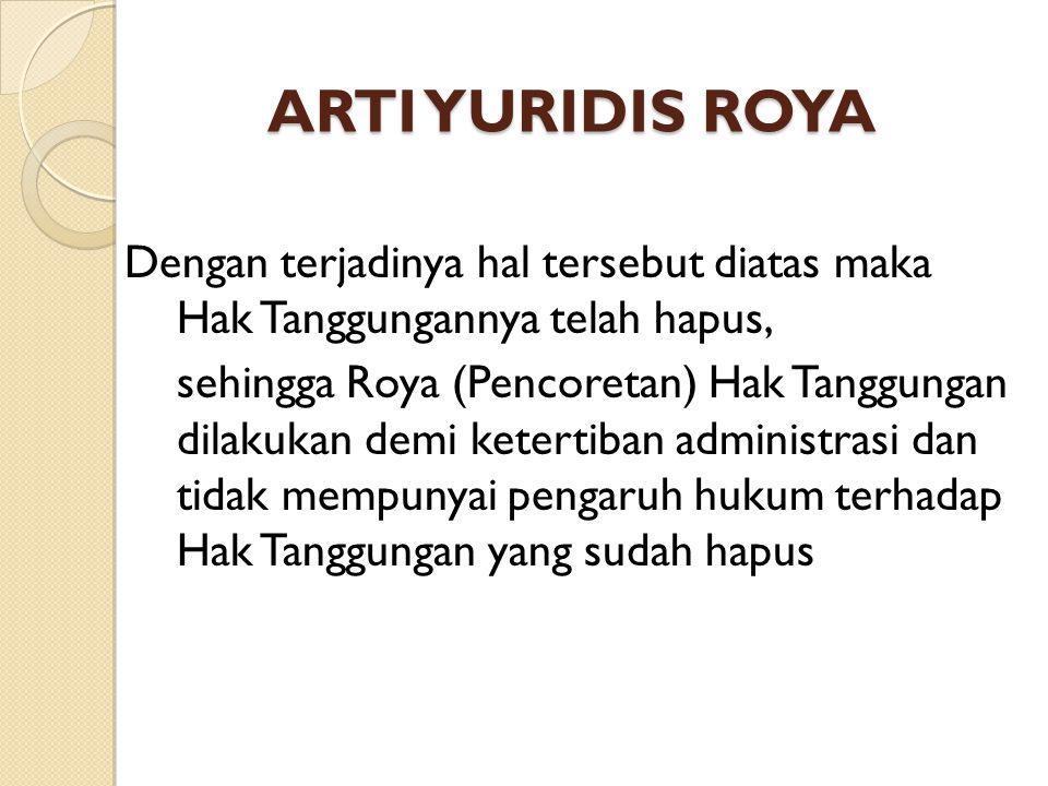 ARTI YURIDIS ROYA