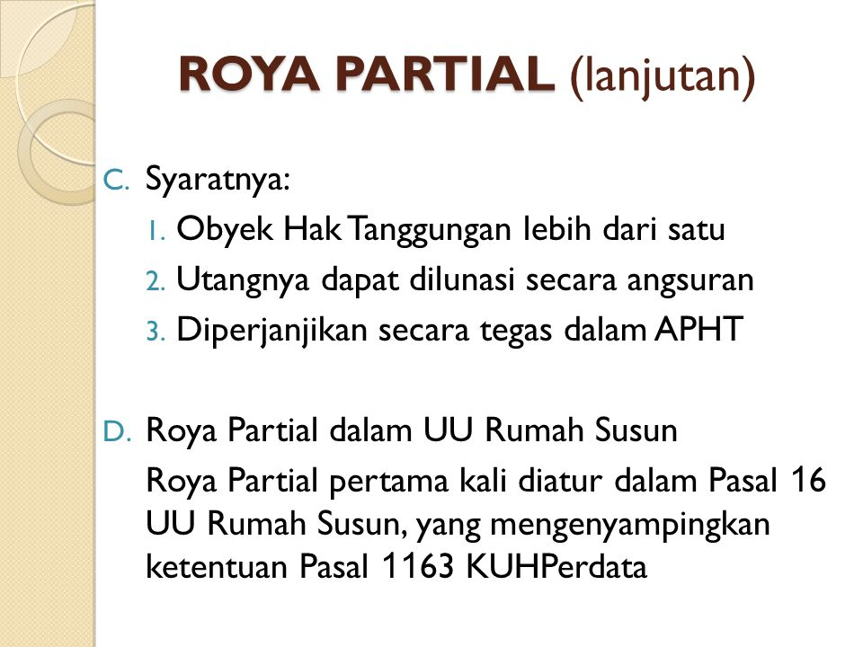 ROYA PARTIAL (lanjutan)