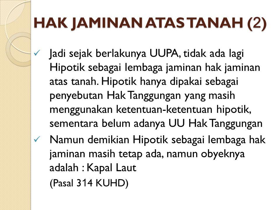 HAK JAMINAN ATAS TANAH (2)