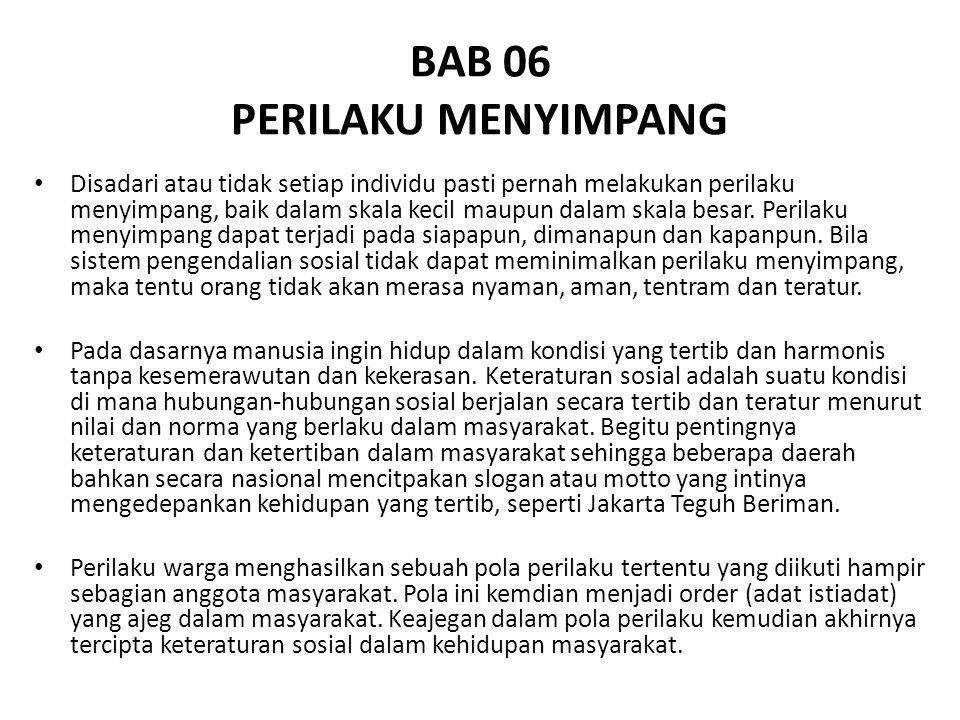 BAB 06 PERILAKU MENYIMPANG