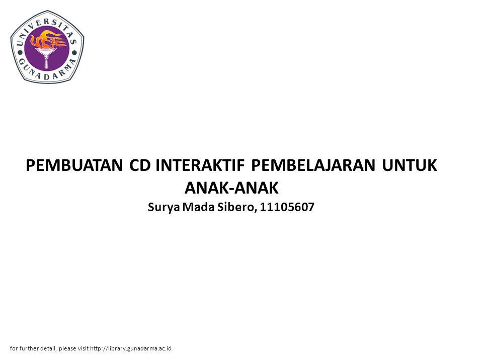 PEMBUATAN CD INTERAKTIF PEMBELAJARAN UNTUK ANAK-ANAK Surya Mada Sibero, 11105607