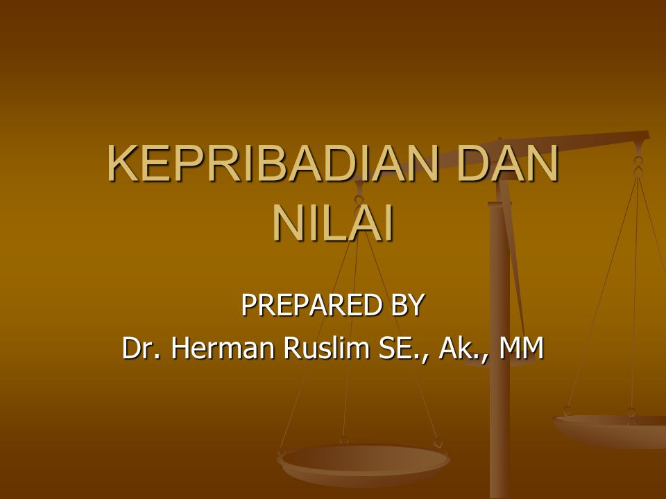 PREPARED BY Dr. Herman Ruslim SE., Ak., MM