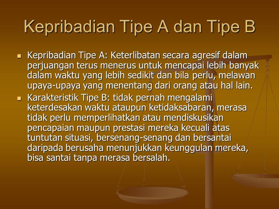 Kepribadian Tipe A dan Tipe B