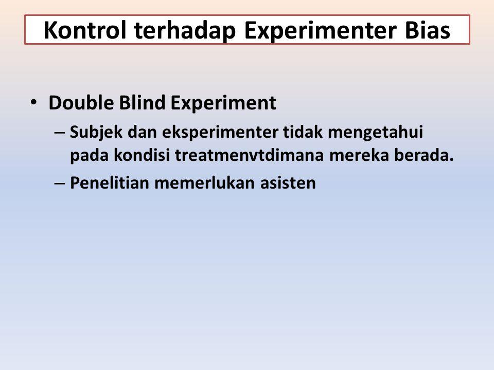 Kontrol terhadap Experimenter Bias
