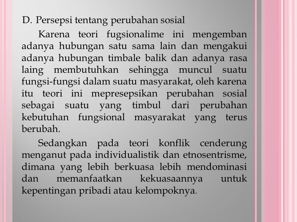 D. Persepsi tentang perubahan sosial