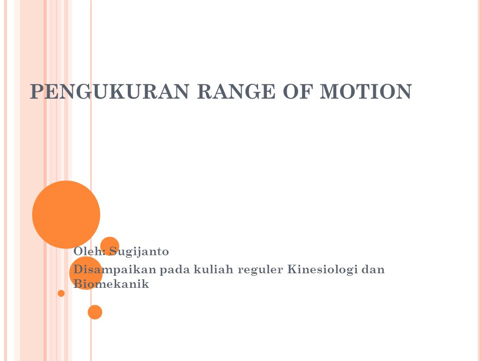 PENGUKURAN RANGE OF MOTION