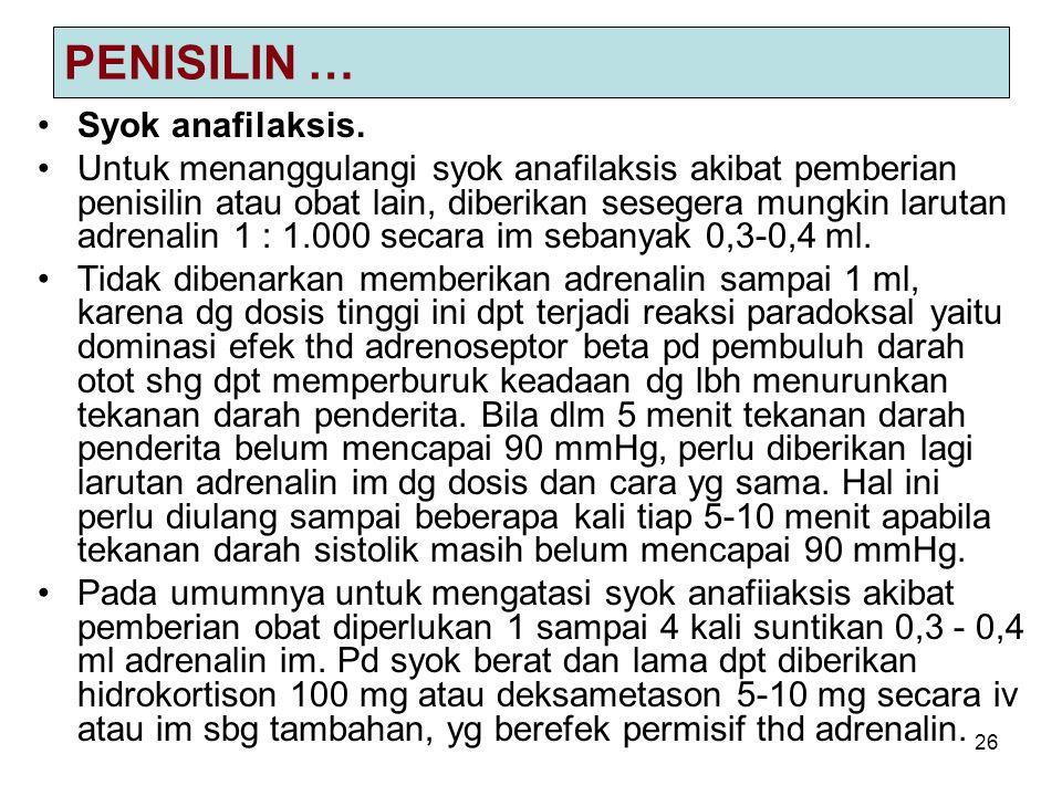 PENISILIN … Syok anafilaksis.