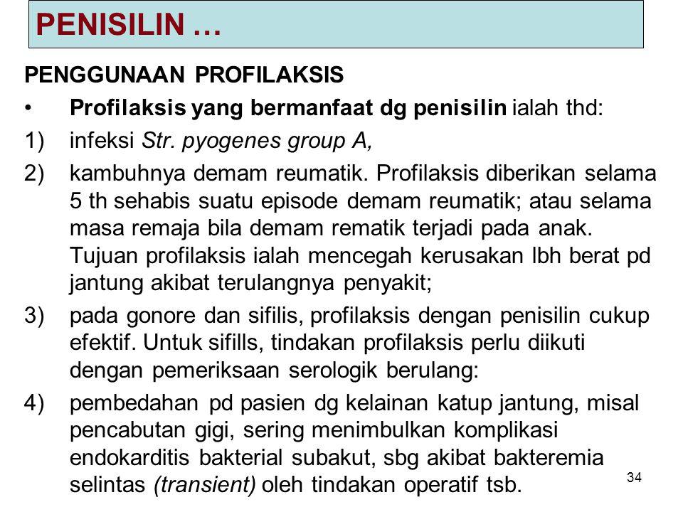 PENISILIN … PENGGUNAAN PROFILAKSIS