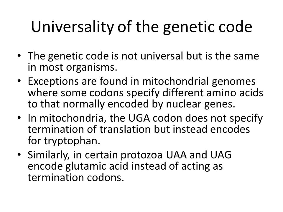 Universality of the genetic code
