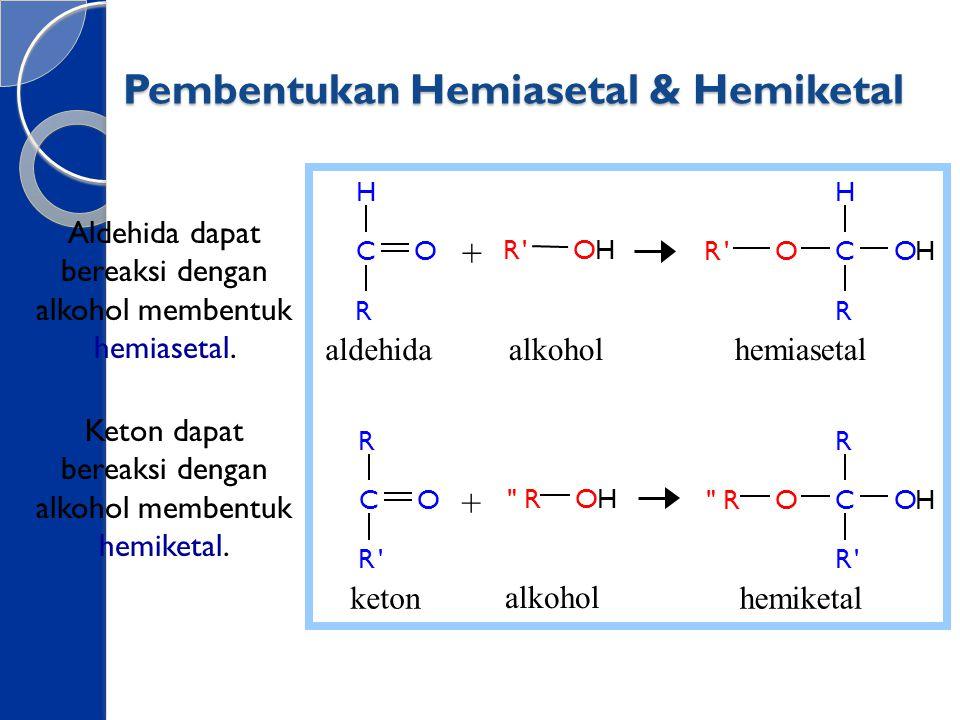 Pembentukan Hemiasetal & Hemiketal