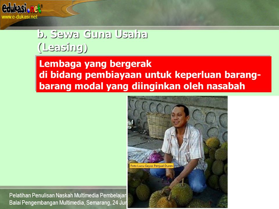 b. Sewa Guna Usaha (Leasing)