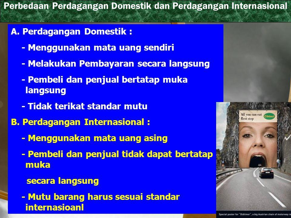 Perbedaan Perdagangan Domestik dan Perdagangan Internasional