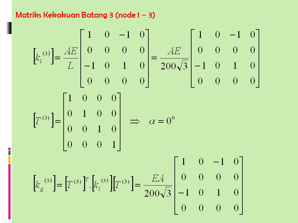 Matriks Kekakuan Batang 3 (node 1 – 3)