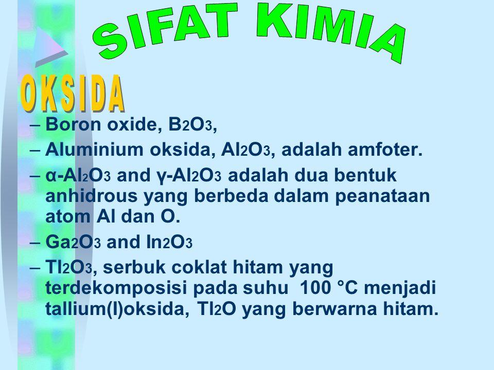 SIFAT KIMIA OKSIDA Boron oxide, B2O3,