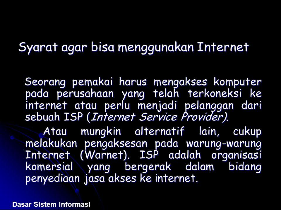 Syarat agar bisa menggunakan Internet
