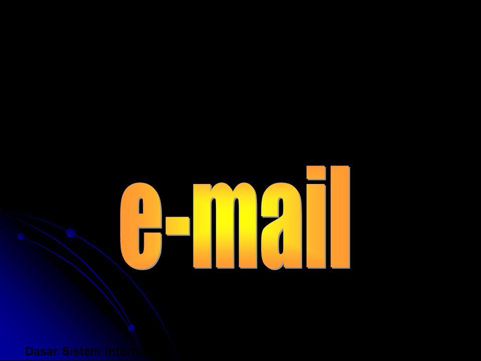 e-mail Dasar Sistem Informasi