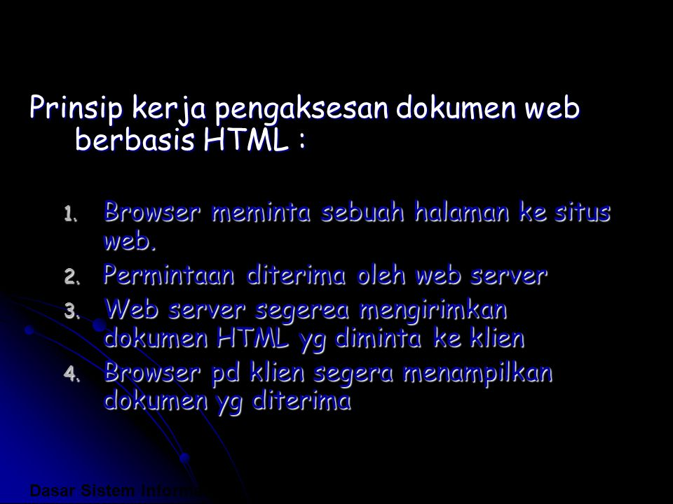 Prinsip kerja pengaksesan dokumen web berbasis HTML :