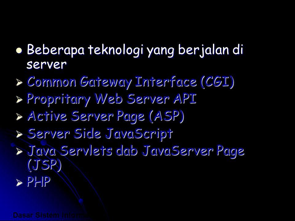 Beberapa teknologi yang berjalan di server