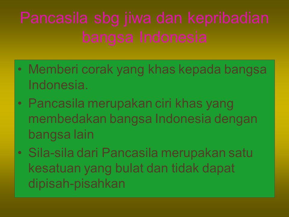 Pancasila sbg jiwa dan kepribadian bangsa Indonesia