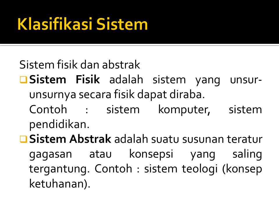 Klasifikasi Sistem Sistem fisik dan abstrak
