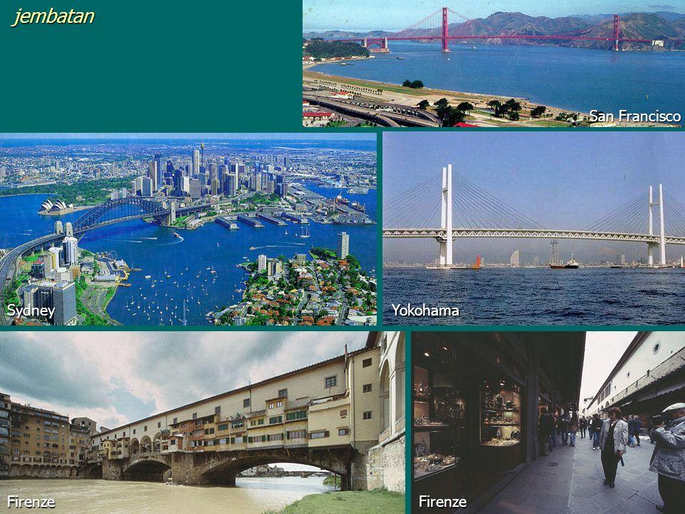 jembatan San Francisco Sydney Yokohama Firenze Firenze
