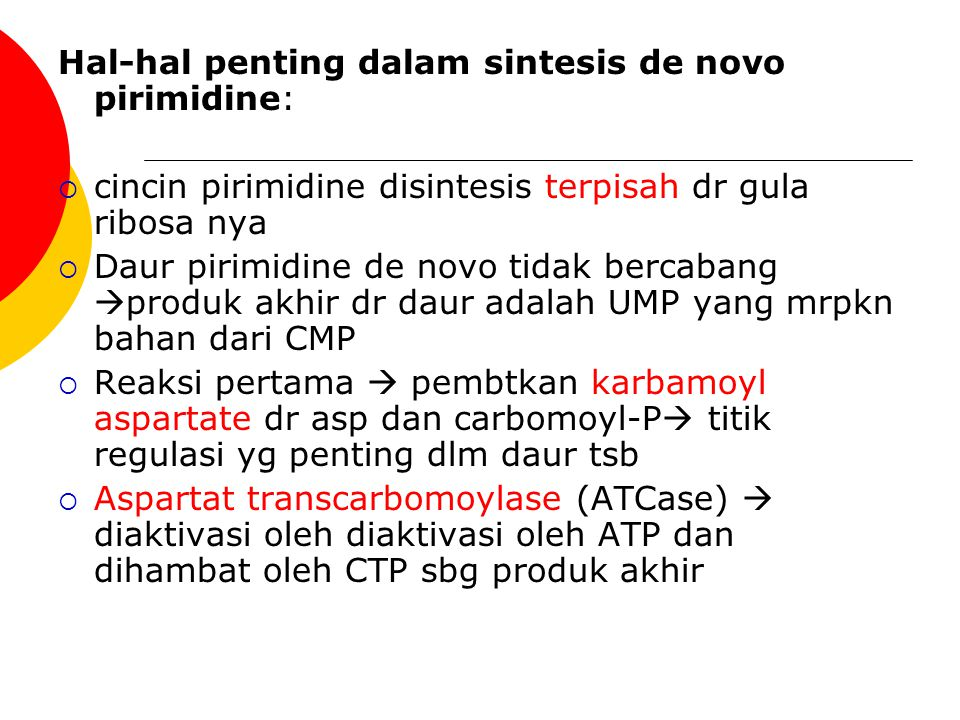 Hal-hal penting dalam sintesis de novo pirimidine: