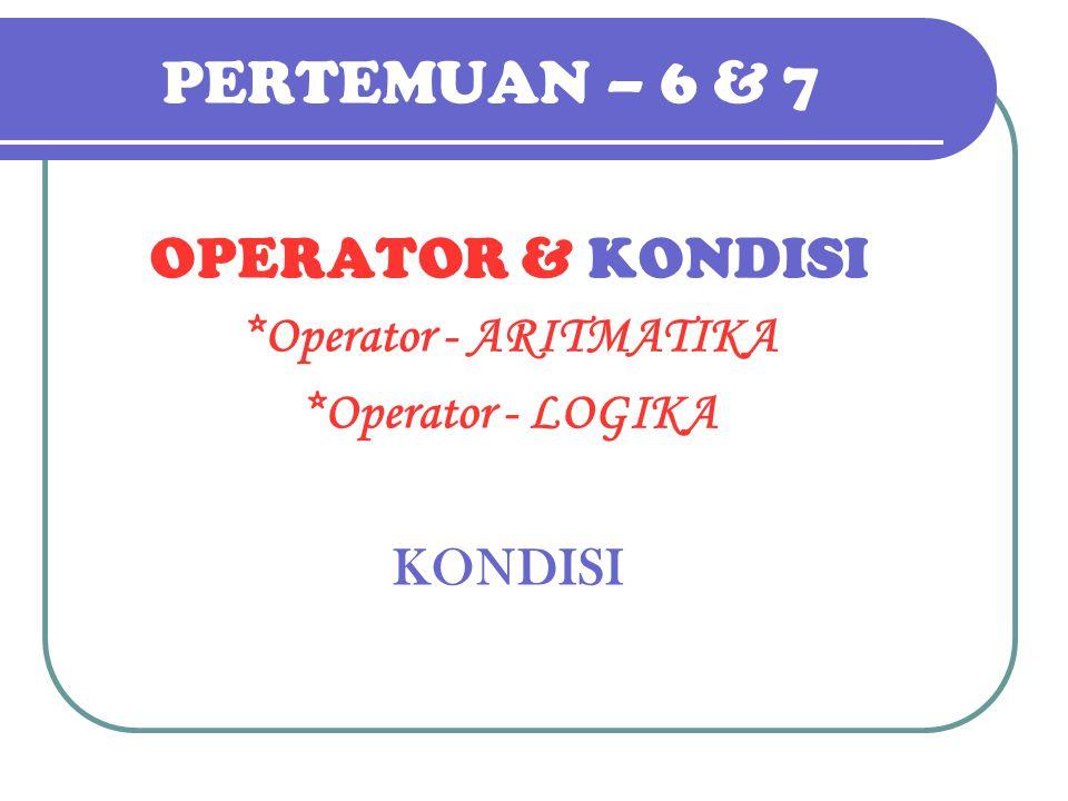 *Operator - ARITMATIKA