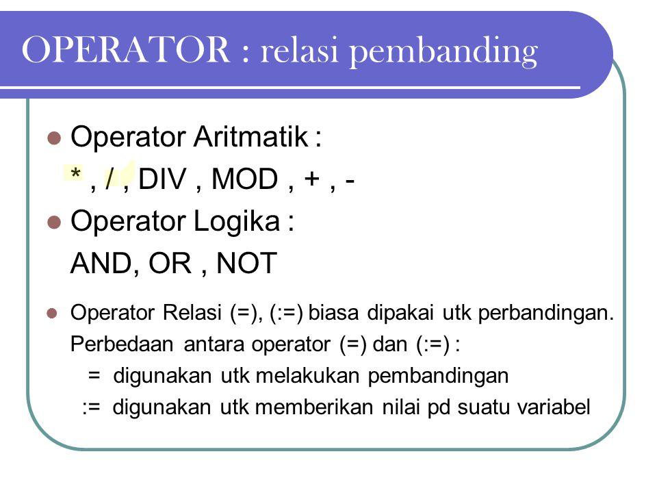 OPERATOR : relasi pembanding
