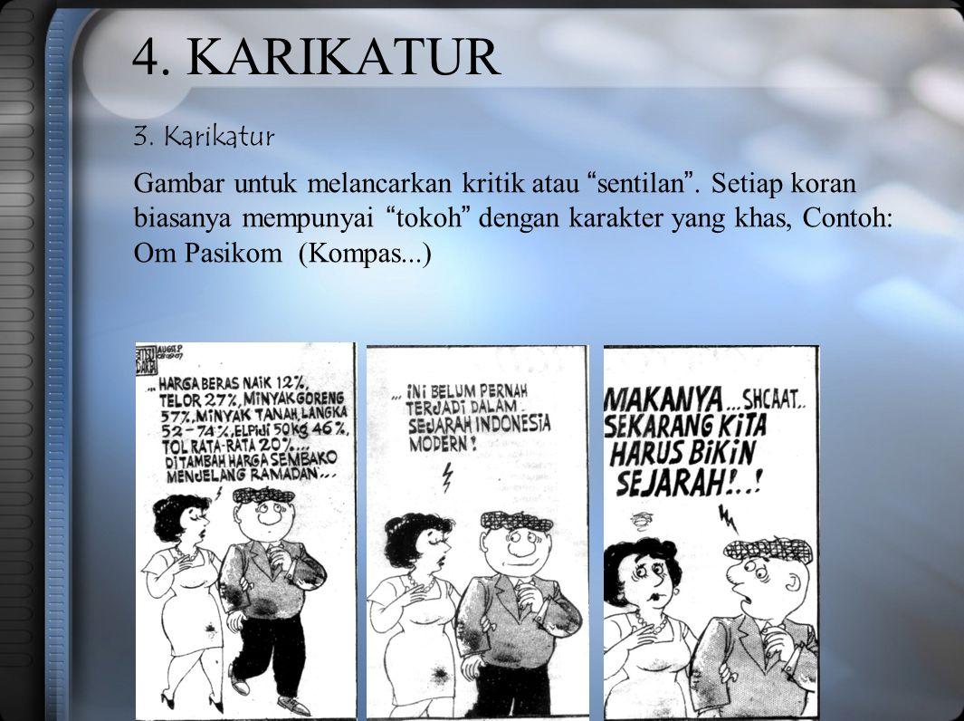 4. KARIKATUR 3. Karikatur.