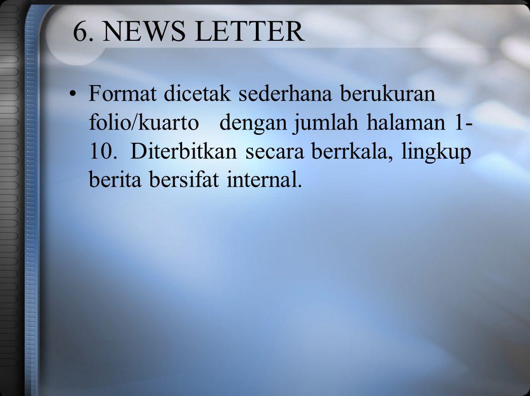 6. NEWS LETTER