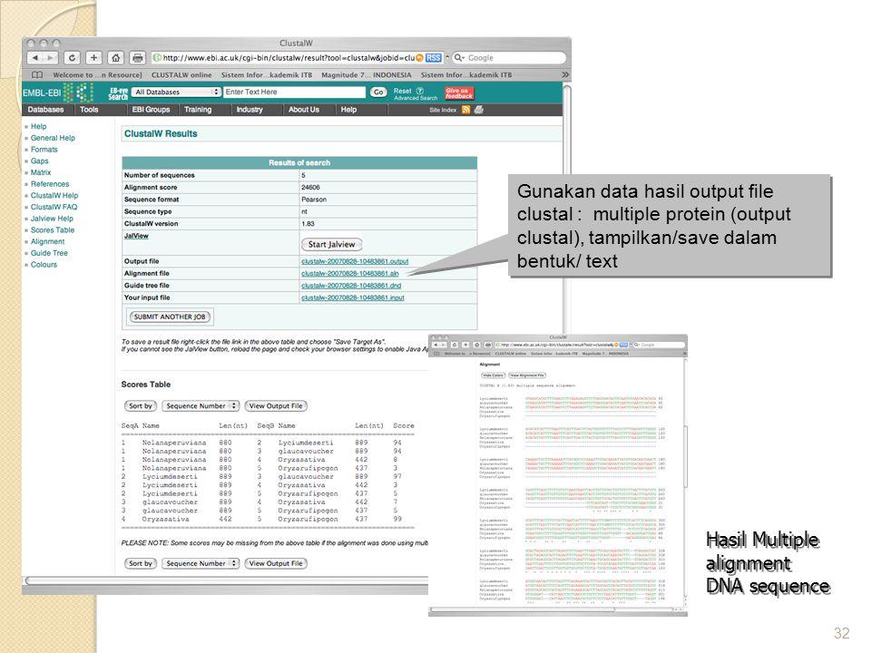 Gunakan data hasil output file clustal : multiple protein (output clustal), tampilkan/save dalam bentuk/ text