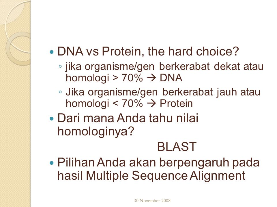 DNA vs Protein, the hard choice