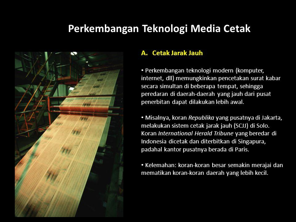 Perkembangan Teknologi Media Cetak