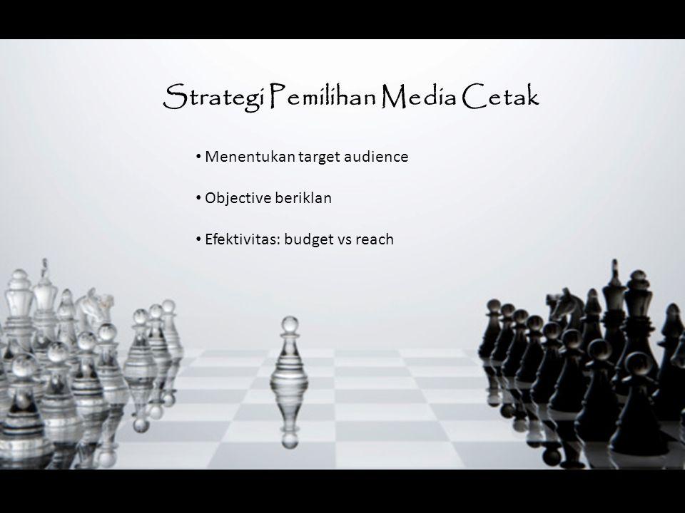Strategi Pemilihan Media Cetak