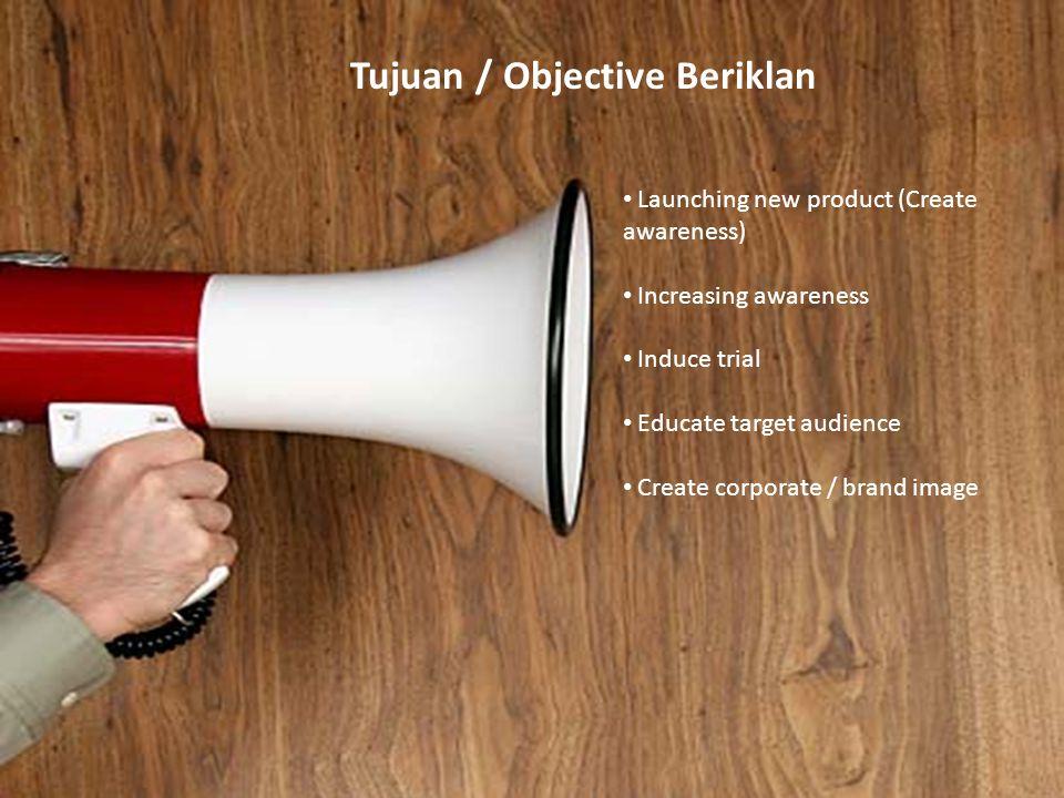 Tujuan / Objective Beriklan Tujuan / Objective Beriklan