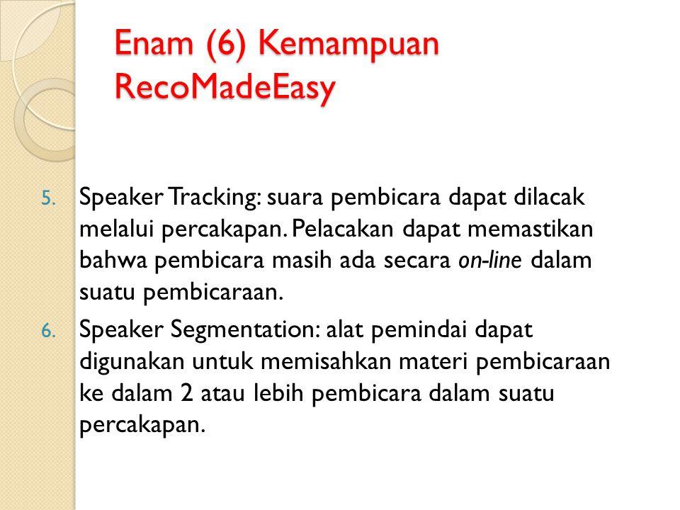 Enam (6) Kemampuan RecoMadeEasy