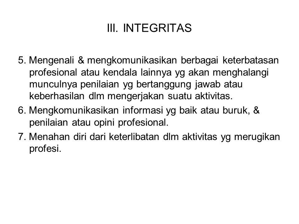 III. INTEGRITAS
