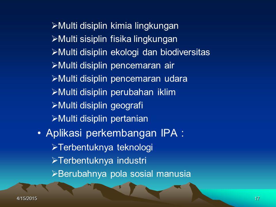 Aplikasi perkembangan IPA :