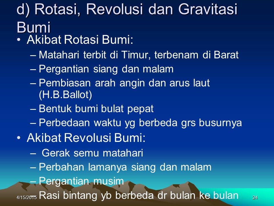 d) Rotasi, Revolusi dan Gravitasi Bumi