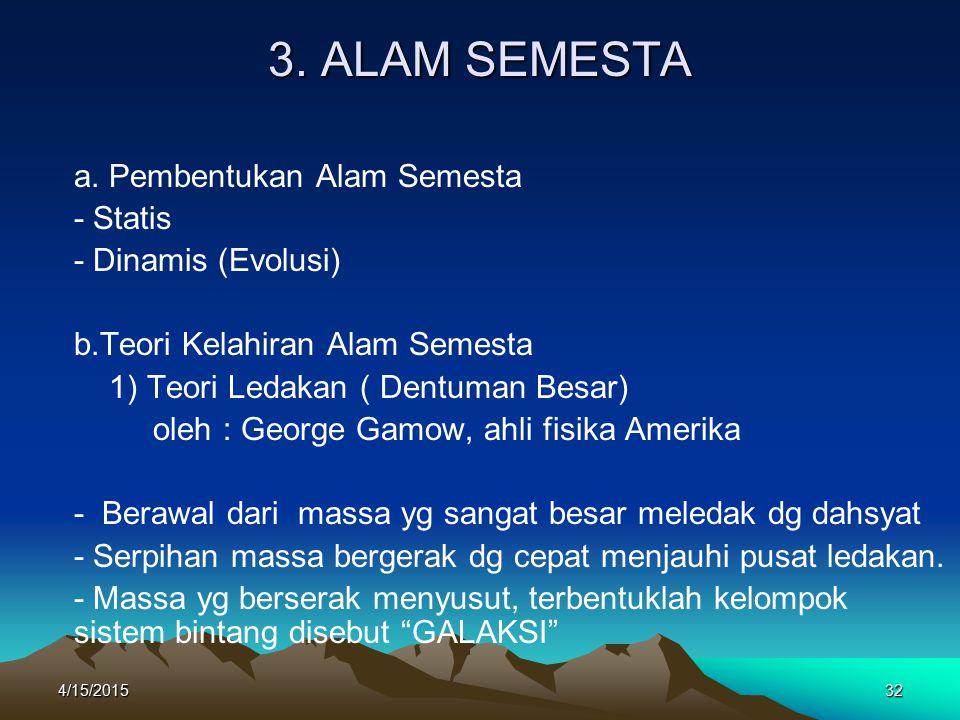 3. ALAM SEMESTA a. Pembentukan Alam Semesta - Statis